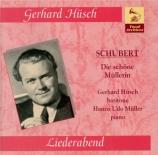 SCHUBERT - Hüsch - Die schöne Müllerin (La belle meunière) (Müller), cyc