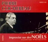 Pierre Cochereau improvise sur des Noëls Grandes Orgues de Notre Dame de Paris