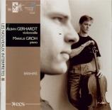 BRAHMS - Gerhardt - Sonate pour violoncelle et piano n°1 en mi mineur op