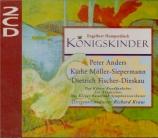 HUMPERDINCK - Kraus - Königskinder