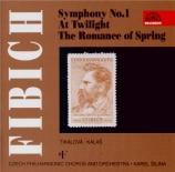 FIBICH - Sejna - Symphonie n°1 op.17