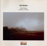KANCHELI - Kakhidze - Bright sorrow