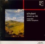 SCHUBERT - Walter Boeykens - Octuor pour cordes et vents op.posth.166 D