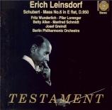 SCHUBERT - Leinsdorf - Messe n°6 en mi bémol majeur, pour solistes, chœu