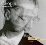 CHOPIN - Muraro - Andante spianato et grande polonaise brillante, pour p