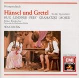 HUMPERDINCK - Wallberg - Hansel et Gretel : extraits