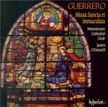 GUERRERO - O'Donnell - Missa 'Sancta et immaculata'