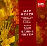 REGER - Meyer - Quintette pour clarinette et cordes en la majeur op.146