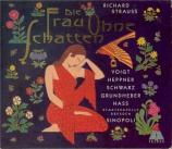 STRAUSS - Sinopoli - Die Frau ohne Schatten (La femme sans ombre), opéra