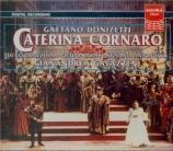DONIZETTI - Gavazzeni - Caterina Cornaro (Live Bergamo, 21 - 09 - 1995) Live Bergamo, 21 - 09 - 1995