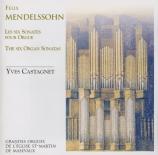 MENDELSSOHN-BARTHOLDY - Castagnet - Six sonates pour orgue op.65