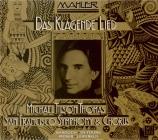 MAHLER - Moser - Das klagende Lied (Le chant plaintif), cantate profane