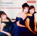 GRECHANINOV - Bekova Sisters - Trio avec piano n°1 op.38