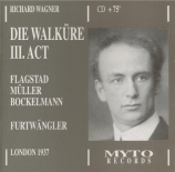 WAGNER - Furtwängler - Die Walküre WWV.86b : acte 3 (Live, London 1937) Live, London 1937