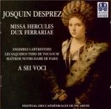 JOSQUIN DESPREZ - Fabre-Garrus - Missa 'Hercules dux Ferrariae'