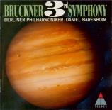 BRUCKNER - Barenboim - Symphonie n°3 en ré mineur WAB 103 (version 1877) version 1877