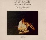 BACH - Bismuth - Sonates et partitas pour violon seul BWV 1001-1006