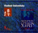 SCRIABINE - Sofronitsky - Sonate pour piano n°2 op.19 (Vol.19) Vol.19