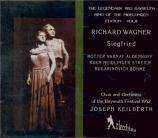 WAGNER - Keilberth - Siegfried WWV.86c (Live Bayreuth 1952) Live Bayreuth 1952