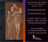 WAGNER - Keilberth - Götterdämmerung (Le crépuscule des dieux) WWV.86d Live Bayreuth 1952