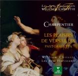 CHARPENTIER - Christie - Les plaisirs de Versailles H. 480