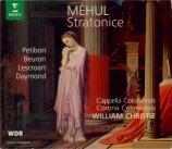 MEHUL - Christie - Stratonice (intégrale)