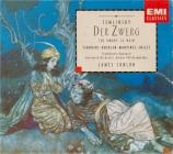 ZEMLINSKY - Conlon - Der Zwerg (Le nain)