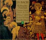 BACH - Koopman - Oratorio de Noël(Weihnachts-Oratorium), pour solistes