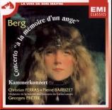BERG - Ferras - Concerto pour violon 'Dem Andenken eines Engels? (A la m