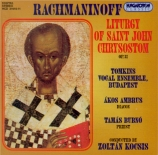 RACHMANINOV - Kocsis - Liturgie de Saint Jean Chrisostome op.31