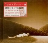 MONTEVERDI - Harnoncourt - Ritorno d'Ulisse in patria (Il) : extraits