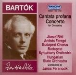BARTOK - Ferencsik - Cantate profane, pour ténor, baryton, double choeur