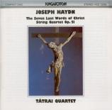HAYDN - Tatrai Quartet - Les sept dernières paroles du Christ sur la cro