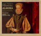 HAENDEL - Lawrence-King - Almira, Konigin von Kastillien (Almira, reine