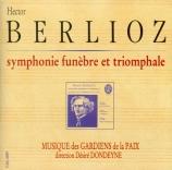 BERLIOZ - Dondeyne - Symphonie funèbre et triomphale op.15