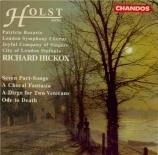 HOLST - Hickox - Seven part-songs op.44