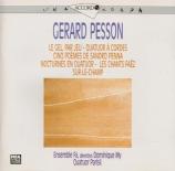 PESSON - Ensemble Fa - Le gel, par jeu