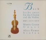 BACH - Gester - Sonate pour violon et clavier n°4 en do mineur BWV.1017