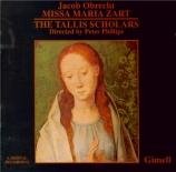 OBRECHT - Phillips - Missa 'Maria Zart'