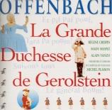 OFFENBACH - Plasson - La grande duchesse de Gérolstein