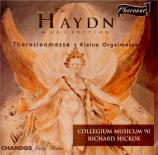 HAYDN - Hickox - Theresienmesse, pour solistes, choeur mixte, orchestre e