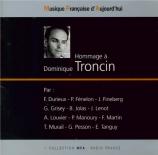 Hommage à Dominique Tronçin