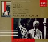 VERDI - Furtwängler - Otello, opéra en quatre actes live Salzburg, 7 - 8 - 1951