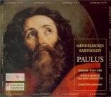 MENDELSSOHN-BARTHOLDY - Spering - Paulus (St. Paul), oratorio pour solis