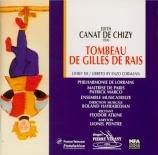 CANAT DE CHIZY - Hayrabedian - Le tombeau de Gilles de Rais