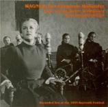 WAGNER - Knappertsbusch - Der fliegende Holländer (Le vaisseau fantôme) Live Bayreuth, 22 - 07 - 1955
