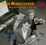 MENDELSSOHN-BARTHOLDY - Trio Wanderer - Trio avec piano n°1 en ré mineur