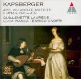 Arie, Villanelle, Mottetti e Opere per Liuto