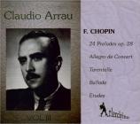 Claudio Arrau His rarest records Vol.3