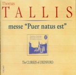 TALLIS - Clerkes of Oxen - Missa 'Puer natus est nobis'